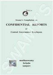 Swamy's Compilation on CONFIDENTIAL REPORTS of Central Government Employees