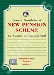Swamys Compilation of New Pension Scheme for Central Government Staff