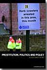 Prostitution, Politics & Policy