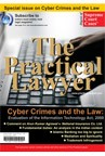 The Practical Lawyer™ [Special issue on Cyber Crimes and the Law]