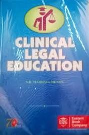 Clinical Legal Education (Old Edition) by N.R. Madhava Menon