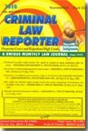 Criminal Law Reporter (S.C. and Gujarat High Court - Alongwith Mah. High Court)
