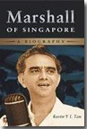 Marshall of Singapore - A Biography (Softcover)