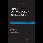 Competition Law and Policy in Singapore (2nd Edition)