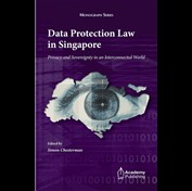 Data Protection Law in Singapore - Privacy and Sovereignty in an Interconnected World