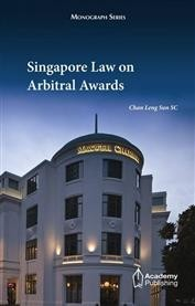 Singapore Law on Arbitral Awards