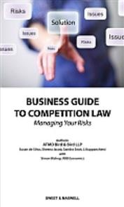 Business Guide to Competition Law Managing your Risks