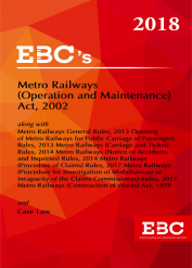 Metro Railways (Operation and Maintenance) Act, 2002 along with Rules and Metro Railways (Construction of Works) Act, 1978