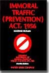 Mazhar Husain  Immoral Traffic (Prevention) Act, 1956 by Vijay Malik