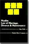 Muslim Law of Marriage, Divorce and Maintenance