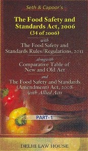 Seth & Capoor's : The Food Safety and Standards Act, 2006 with The Prevention of Food Adulteration Act,1954 and Rules, 1955 with Central and State Rules alongwith Order,7th Edn. Per Set of 2 Volumes, R/P