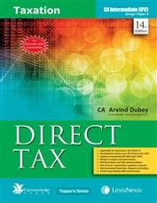 Taxation-Direct Tax (For November 2016 Examinations) [For CA Intermediate (IPC) Group I Paper 4]