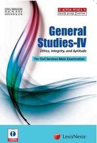 GENERAL STUDIES-IV (ETHICS, INTEGRITY, AND APTITUDE) CIVIL SERVICES (MAIN) EXAMINATION