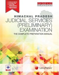 HIMACHAL PRADESH JUDICIAL SERVICES (PRELIMINARY) EXAMINATION - THE COMPLETE PREPARATION MANUAL