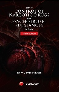 LAW ON CONTROL OF NARCOTIC DRUGS AND PSYCHOTROPIC SUBSTANCES IN INDIA
