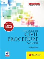 Short Notes & Multiple Choice Questions: The Code of Civil Procedure (Act 5 of 1908)