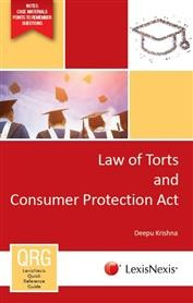 LexisNexis Quick Reference Guide : Law of Torts and Consumer Protection Act