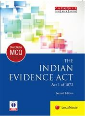 LexisNexis Short Notes & Multiple Choice Questions : THE INDIAN EVIDENCE ACT (Act 1 of 1872)