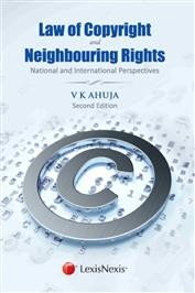 Law of Copyright and Neighbouring Rights - National and International Perspectives