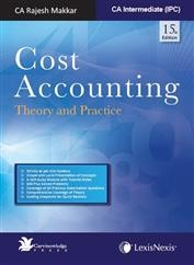 Cost Accounting - Theory and Practice