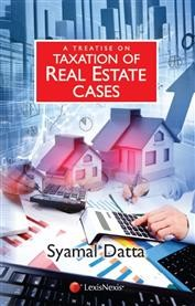 A Treatise on Taxation of Real Estate Cases