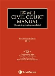 The MLJ Civil Court Manual (The encyclopedia of Central Acts with important Rules); Volume 16: Customs Act, 1962 to Cutchi Memons Act, 1938