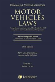 Motor Vehicles Laws - A Comprehensive Examination of the Motor Vehicles Act, 1988 with focus on Insurance, Entitlement and Compensation 2 Vols