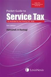 Pocket Guide to Service Tax - As amended by the Finance Act 2016