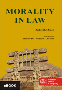 Morality In Law by Justice D. P. Singh