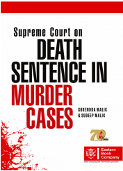 Supreme Court on Death Sentence in Murder Cases by Surendra Malik