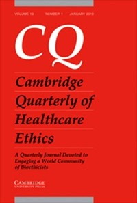 Cambridge Quarterly of Healthcare Ethics  [Print]