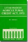 Uttar Pradesh  Agricultural Credit Act, 1973