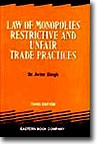 Law of Monopolies, Restrictive and Unfair Trade Practices by Avtar Singh