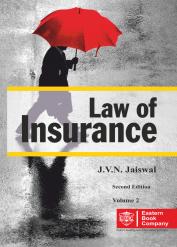 J V N Jaiswals Law of Insurance Volume 2
