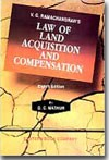 V.G. Ramachandran's  Law of Land Acquisition and Compensation