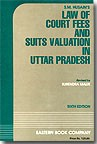 S.M. Husains  Law of Court Fees and Suits Valuation in Uttar Pradesh by Surendra Malik(Print On Demand)