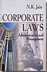 Corporate Laws : Administration and Management