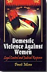 Domestic Violence against Women: Legal Control and Judicial Response