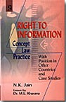 Right to Information : Concept, Law and Practice