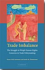 Trade Imbalance   The Struggle to Weigh Human Rights Concerns in Trade Policymaking