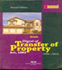 Digest of Transfer of Property Act, 1882 (1991-2009)