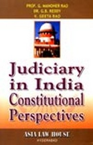 Judiciary in India Constitutional Perspectives
