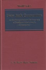 New York Convention on the Recognition and Enforcement of Foreign Arbitral Awards: A Commentary