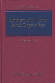 Community Trade Mark Regulation: A Commentary
