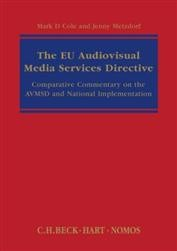 Audiovisual Media Services Directive: A Commentary