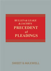 Bullen & Leake & Jacob's Precedents of Pleadings 18th ed