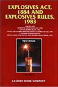 Explosives Act, 1884 and  Explosives Rules 1983