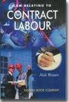 Law Relating to Contract Labour   with  Free Companion Volume containing States' Rules under the Contract Labour (Regulation & Abolition) Act, 1970