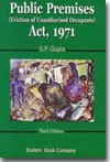 Commentaries on   Public Premises  (Eviction of Unauthorised Occupants) Act, 1971