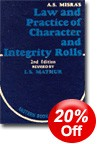 A S Misra  Law and Practice of Character and Integrity Rolls by I S Mathur